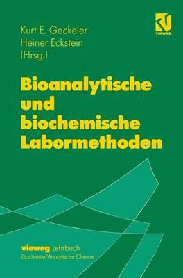 Bioanalytische Und Biochemische Labormethoden (Hardback)