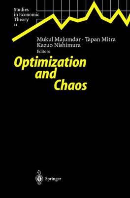 Optimization and Chaos - Studies in Economic Theory 11 (Hardback)