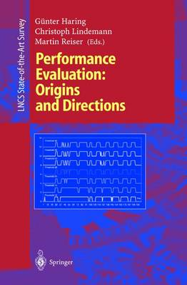 Performance Evaluation: Origins and Directions - Lecture Notes in Computer Science 1769 (Paperback)
