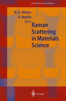 Raman Scattering in Materials Science - Springer Series in Materials Science 42 (Hardback)