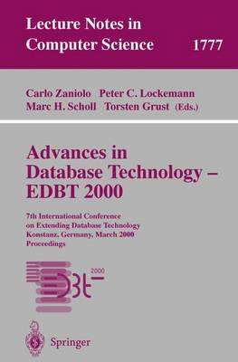 Advances in Database Technology - EDBT 2000: 7th International Conference on Extending Database Technology Konstanz, Germany, March 27-31, 2000 Proceedings - Lecture Notes in Computer Science 1777 (Paperback)