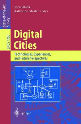 Digital Cities: Technologies, Experiences, and Future Perspectives - Lecture Notes in Computer Science 1765 (Paperback)
