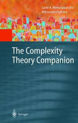 The Complexity Theory Companion - Texts in Theoretical Computer Science. An EATCS Series (Hardback)
