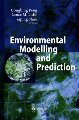 Environmental Modelling and Prediction (Hardback)