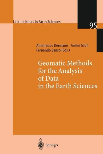 Geomatic Methods for the Analysis of Data in the Earth Sciences - Lecture Notes in Earth Sciences 95 (Paperback)