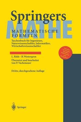 Springers Mathematische Formeln: Taschenbuch F r Ingenieure, Naturwissenschaftler, Informatiker, Wirtschaftswissenschaftler (Hardback)