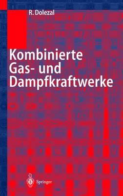 Kombinierte Gas- Und Dampfkraftwerke (Hardback)