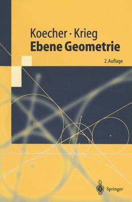 Ebene Geometrie - Springer-Lehrbuch (Paperback)