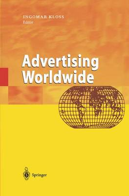 Advertising Worldwide: Advertising Conditions in Selected Countries (Hardback)