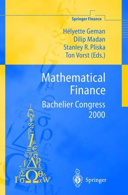 Mathematical Finance - Bachelier Congress 2000: Selected Papers from the First World Congress of the Bachelier Finance Society, Paris, June 29-July 1, 2000 - Springer Finance (Hardback)