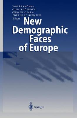 New Demographic Faces of Europe: The Changing Population Dynamics in Countries of Central and Eastern Europe (Hardback)