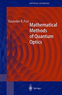 Mathematical Methods of Quantum Optics - Springer Series in Optical Sciences 79 (Hardback)