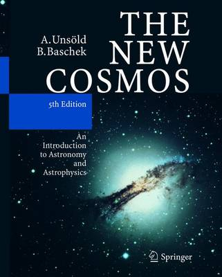 The New Cosmos: An Introduction to Astronomy and Astrophysics (Hardback)