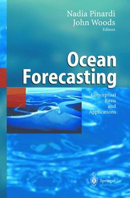 Ocean Forecasting: Conceptual Basis and Applications (Hardback)