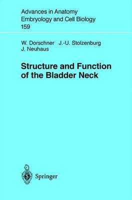 Structure and Function of the Bladder Neck - Advances in Anatomy, Embryology and Cell Biology 159 (Paperback)