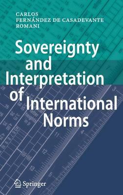 Sovereignty and Interpretation of International Norms (Hardback)