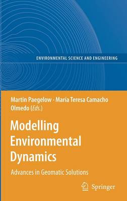 Modelling Environmental Dynamics: Advances in Geomatic Solutions - Environmental Science (Hardback)