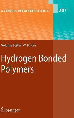 Hydrogen Bonded Polymers - Advances in Polymer Science 207
