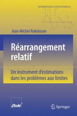 R arrangement Relatif: Un Instrument d'Estimations Dans Les Probl mes Aux Limites - Mathematiques & Applications (Paperback)