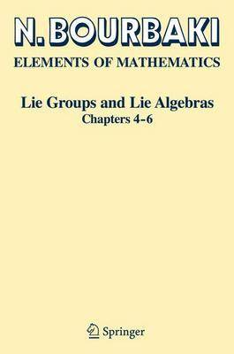 Lie Groups and Lie Algebras: Chapters 4-6 (Paperback)