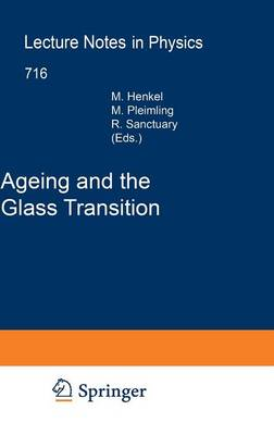 Ageing and the Glass Transition - Lecture Notes in Physics 716 (Hardback)