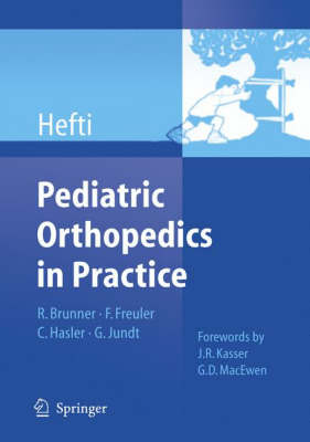 Pediatric Orthopedics in Practice (Hardback)