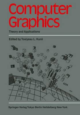 Computer Graphics: Theory and Applications (Hardback)