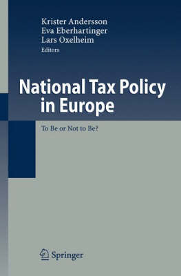 National Tax Policy in Europe: To Be or Not to Be? (Hardback)
