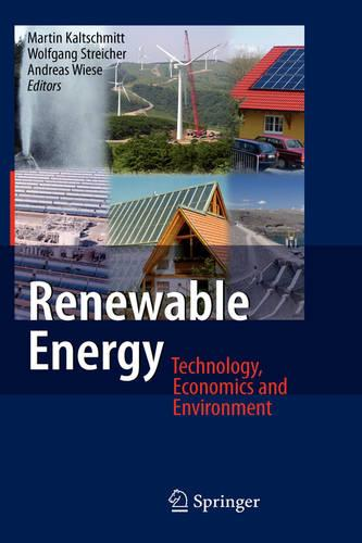 Renewable Energy: Technology, Economics and Environment (Hardback)