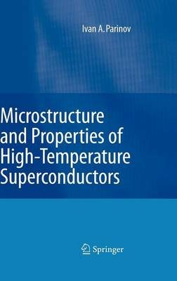 Microstructure and Properties of High-temperature Superconductors (Hardback)