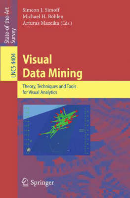 Visual Data Mining: Theory, Techniques and Tools for Visual Analytics - Information Systems and Applications, incl. Internet/Web, and HCI 4404 (Paperback)