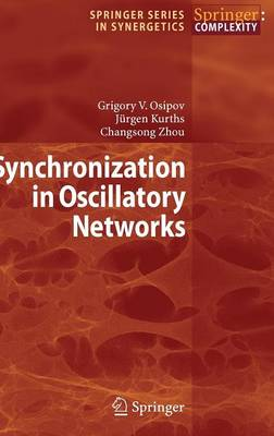 Synchronization in Oscillatory Networks - Springer Series in Synergetics (Hardback)