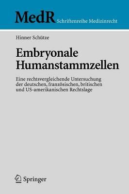 Embryonale Humanstammzellen (Paperback)