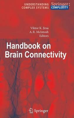 Handbook of Brain Connectivity - Understanding Complex Systems (Hardback)