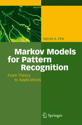 Markov Models for Pattern Recognition: From Theory to Applications (Hardback)