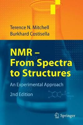 NMR - From Spectra to Structures: An Experimental Approach (Paperback)