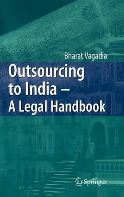 Outsourcing to India - A Legal Handbook (Hardback)