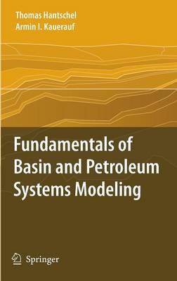 Fundamentals of Basin and Petroleum Systems Modeling (Hardback)
