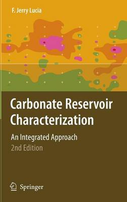Carbonate Reservoir Characterization: An Integrated Approach (Hardback)