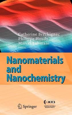 Nanomaterials and Nanochemistry (Hardback)