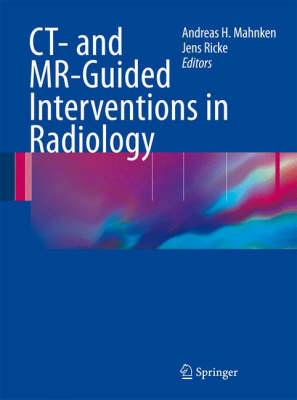 CT- and MR-guided Interventions in Radiology (Hardback)