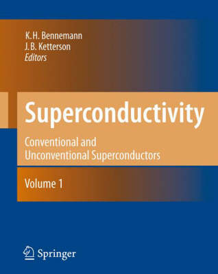 Superconductivity: Volume 1: Conventional and Unconventional Superconductors Volume 2: Novel Superconductors (Hardback)