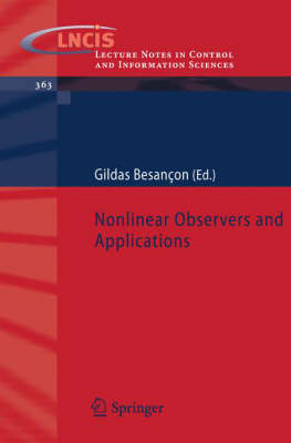 Nonlinear Observers and Applications - Lecture Notes in Control and Information Sciences 363 (Paperback)