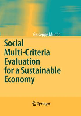 Social Multi-Criteria Evaluation for a Sustainable Economy (Hardback)