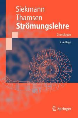 Str mungslehre: Grundlagen - Springer-Lehrbuch (Paperback)