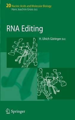RNA Editing - Nucleic Acids and Molecular Biology 20 (Hardback)