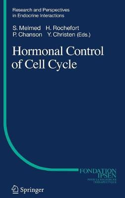Hormonal Control of Cell Cycle - Research and Perspectives in Endocrine Interactions (Hardback)