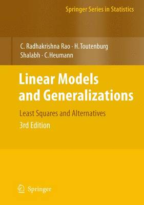 Linear Models and Generalizations: Least Squares and Alternatives - Springer Series in Statistics (Hardback)