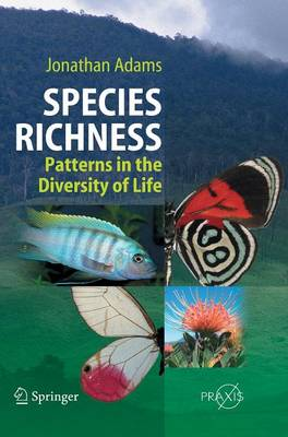 Species Richness: Patterns in the Diversity of Life - Springer Praxis Books (Hardback)