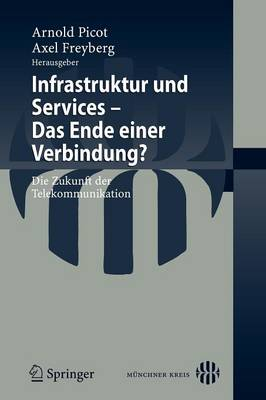 Infrastruktur Und Services - Das Ende Einer Verbindung? (Paperback)